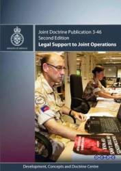 JDP 3-46 Legal Support to Joint Operations 2010