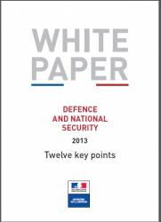 French White Paper on Defence and National Security 2013 Twelve key points