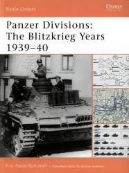 Panzer Divisions The Blitzkrieg Years 1939–40