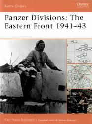 Panzer Divisions The Eastern Front 1941–43