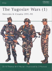 The Yugoslav Wars (1) Slovenia & Croatia 1991–95