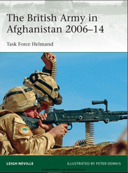 The British Army in Afghanistan 2006–14 Task Force Helmand
