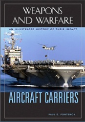 Aircraft carriers an illustrated history of their impact