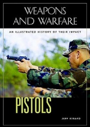Pistols an illustrated history of their impact